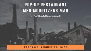 Pop-up restaurant i Godthaab Hammerværk